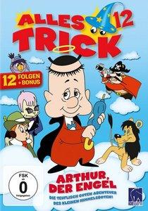 Alles Trick 12 - Arthur der Engel