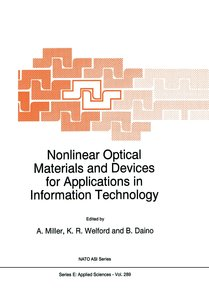 Nonlinear Optical Materials and Devices for Applications in Info
