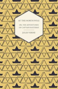 The English at the North Pole; Or, Part I. of the Adventures of
