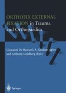 Orthofix External Fixation in Trauma and Orthopaedics