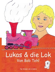 Lukas & die Lok