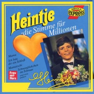 Heintje-Die Stimme für Millionen