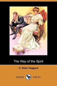 The Way of the Spirit (Dodo Press)