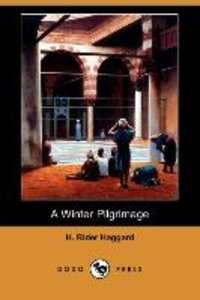 A Winter Pilgrimage (Dodo Press)