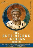 The Ante-Nicene Fathers - zum Schließen ins Bild klicken