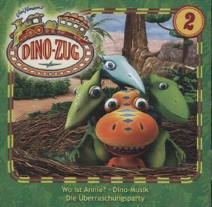 Der Dino-Zug 02: Wo ist Annie? / Dino-Musik / Überraschungsparty