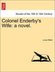 Colonel Enderby's Wife: a novel.