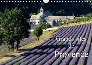 Grands sites de Provence (Calendrier mural 2015 DIN A4 horizonta