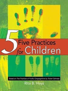 Five Practices for Children