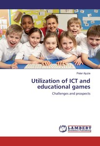 Utilization of ICT and educational games