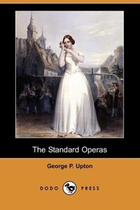 The Standard Operas (Dodo Press)