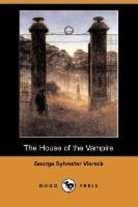The House of the Vampire (Dodo Press)