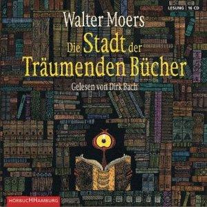 WALTER MOERS: DIE STADT DER TRÄUMENDEN BÜCHER