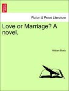 Love or Marriage? A novel, vol. II