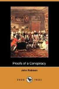 Proofs of a Conspiracy (Dodo Press)