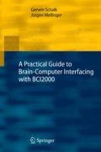Introduction to Brain-Computer Interfacing Using BCI2000