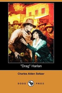 Drag Harlan (Dodo Press)