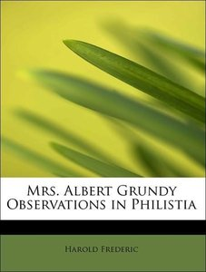 Mrs. Albert Grundy Observations in Philistia