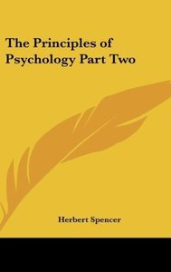 The Principles of Psychology Part Two