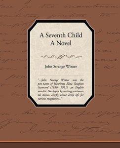 A Seventh Child a Novel