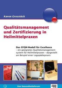 Qualitätsmanagement und Zertifizierung in Heilmittelpraxen