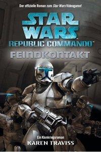 Star Wars Republic Commando 01. Feindkontakt