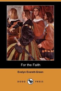 FOR THE FAITH (DODO PRESS)