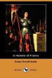 HEROINE OF FRANCE (DODO PRESS)