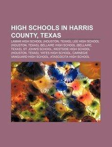 High schools in Harris County, Texas