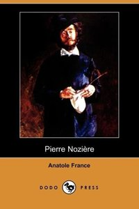 Pierre Noziere (Dodo Press)