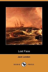 Lost Face (Dodo Press)