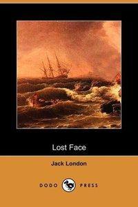 Lost Face (Dodo Press)