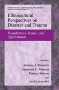 Ethnocultural Perspectives on Disaster and Trauma
