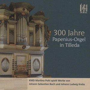 300 Jahre Papenius Orgel in Tilleda