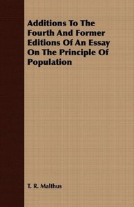 Additions to the Fourth and Former Editions of an Essay on the P