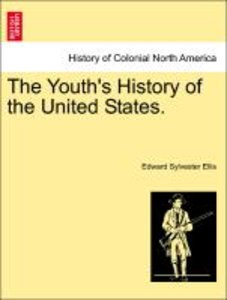 The Youth's History of the United States. VOL. II