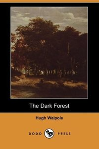 The Dark Forest (Dodo Press)