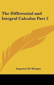 The Differential and Integral Calculus Part 2