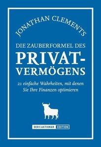 Die Zauberformel des Privatvermögens