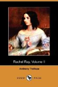 Rachel Ray, Volume II (Dodo Press)