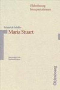 Maria Stuart. Interpretionen