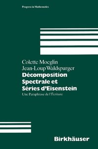 Decomposition Spectrale et Series d' Eisenstein