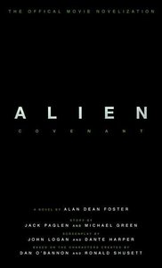 Alien Covenant: The Official Movie Novelization