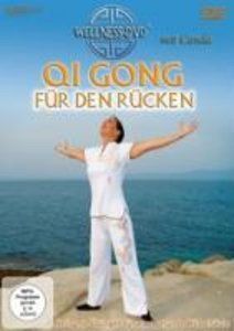 Qi Gong für den Rücken - Heilsame Übungen für eine gesunde Wirbe