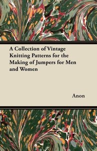 A Collection of Vintage Knitting Patterns for the Making of Jump