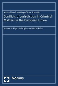 Conflicts of Jurisdiction in Criminal Matters in the European Un