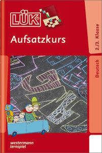 LÜK. Aufsatzkurs 2. / 3. Klasse