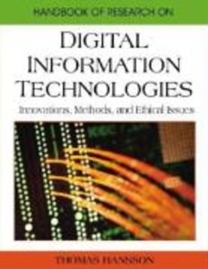 Handbook of Research on Digital Information Technologies: Innova