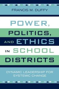 Power, Politics, and Ethics in School Districts