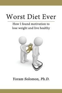 Worst Diet Ever